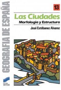 Ciudades morfologia y estructura
