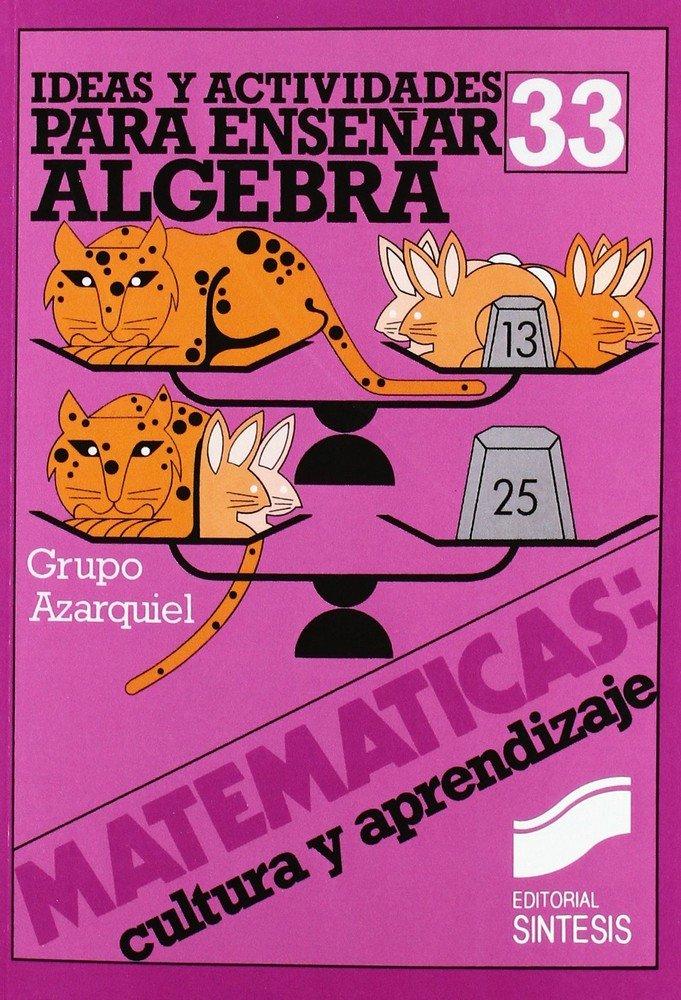 Ideas y actv.para enseñar algebra