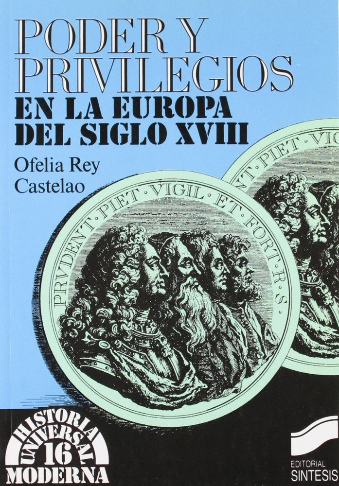 Poder y privilegios europa s.xviii