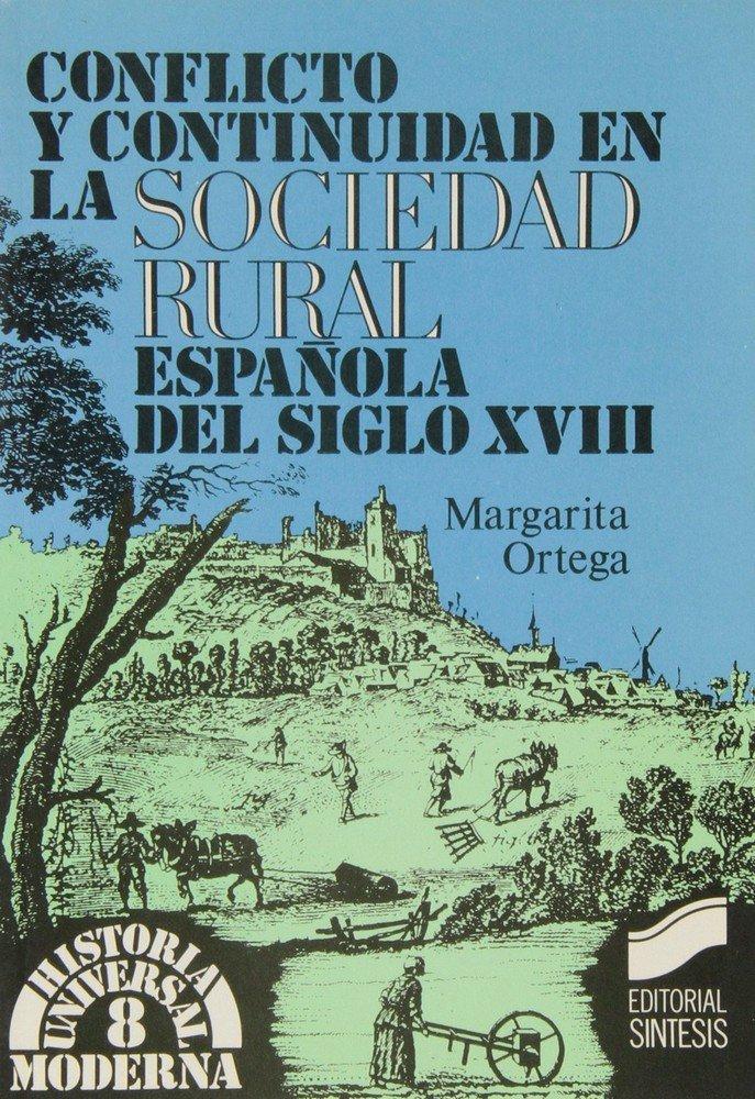 Conflicto y cont.sociedad rural s xviii