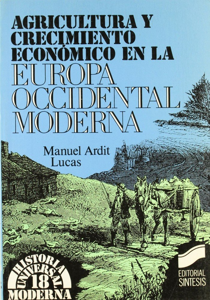 Agricultura y crec.ec.europa occ.moderna
