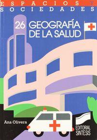 Geografia de la salud espacio y s.