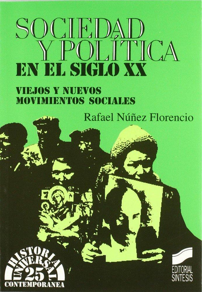 Sociedad y politica siglo xx