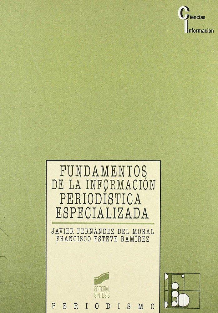 Fundamentos informacion periodistica especializada