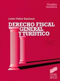 Derecho fiscal general turistico                  sin