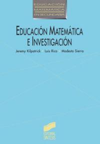 Educacion matematica e investigacion
