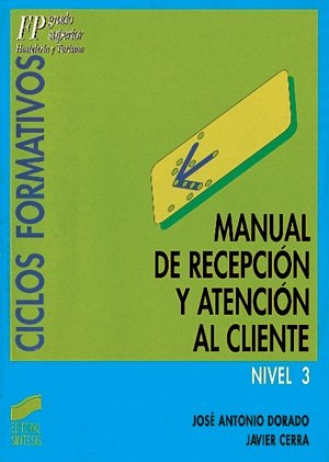 Manual recepcion atencion cliente nivel 3fp