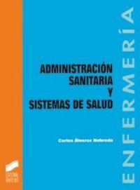 Administracion sanitaria sistemas de salud