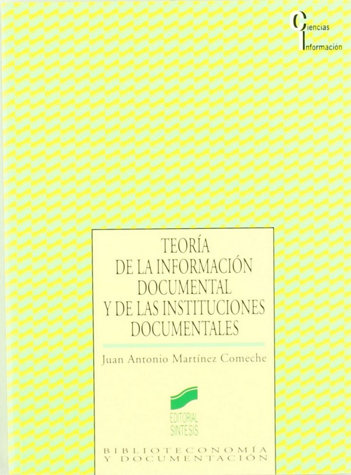 Teoria informacion documental instituciones
