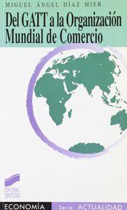 Del gatt a la org.mundial comercio