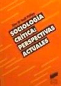 Sociologia critica perspectivas actuales