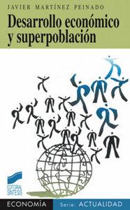 Desarrollo economico y superpoblacion