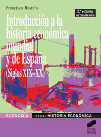 Int.ha.economica mundial españa sxix xx