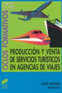 Produccion venta servicios turist.agencias