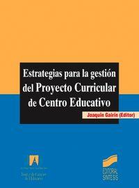 Estrategias gestion proyecto curri.centro educativo