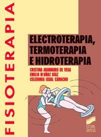 Electroterapia termoterapia hidroterapia