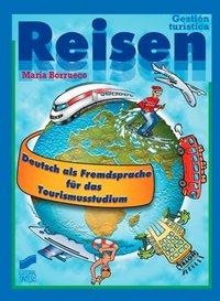 Reisen deutsch als frendsprache tourismus