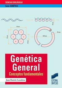 Genetica general conceptos fundamentales
