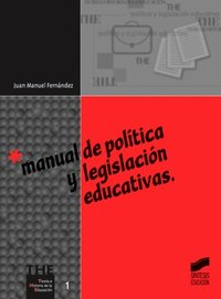 Manual politica y legislacion educativas