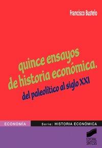 Quince ensayos de historia economica