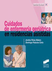 Cuidados de enfermeria geriatrica en residencias asistadas