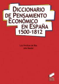 Diccionario de pensamiento economico en españa, 1500-1812