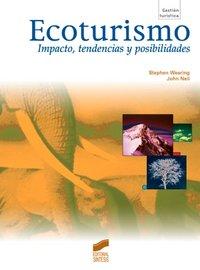 Ecoturismo impacto tendencias y posibilidades
