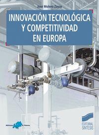 Innovacion tecnologica y competitividad en europa