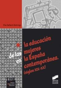 Educacion de las mujeres en la españa contemporanea s xix xx