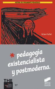 Pedagogia existencialista y postmoderna