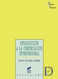 Introduccion a la comunicacion interpersonal