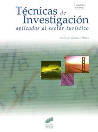 Tecnicas de investigacion aplicadas al sector turistico