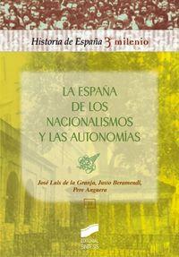 La españa de los nacionalismos y las autonomias hist-espa  3