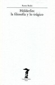 Holderlin filosofia y lo tragico