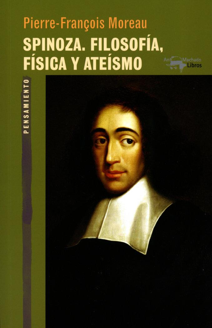 Spinoza filosofia fisica y ateismo