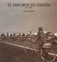 Deporte en espa¾a 1939-1992