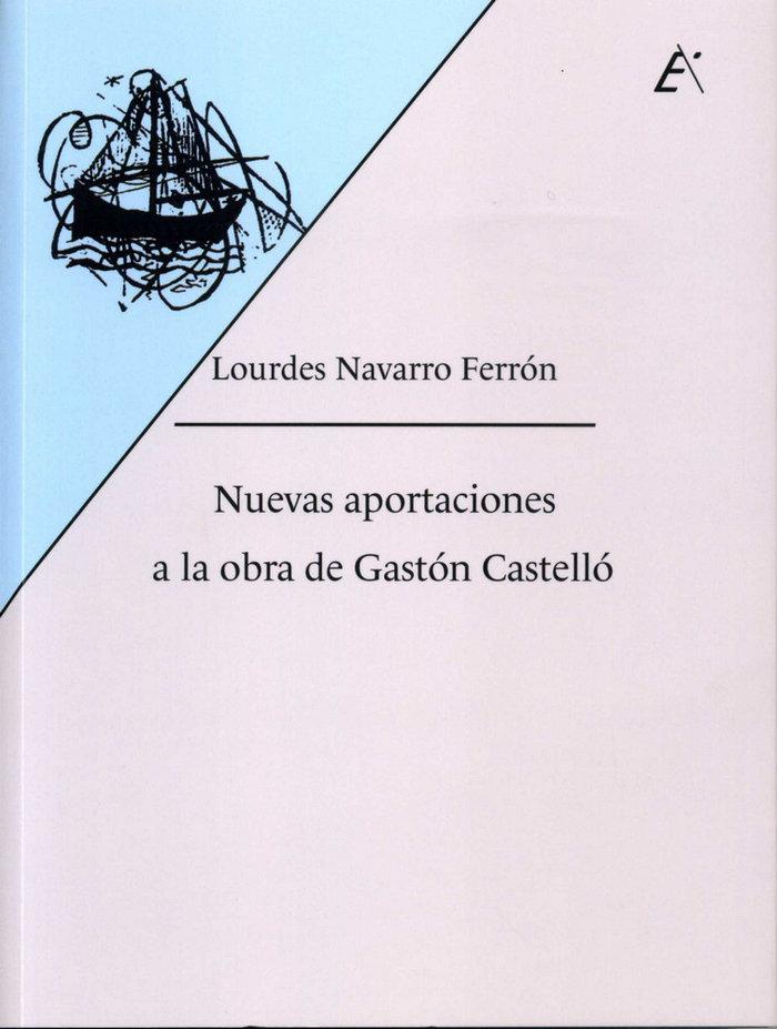 Nuevas aportaciones a la obra de gaston castello