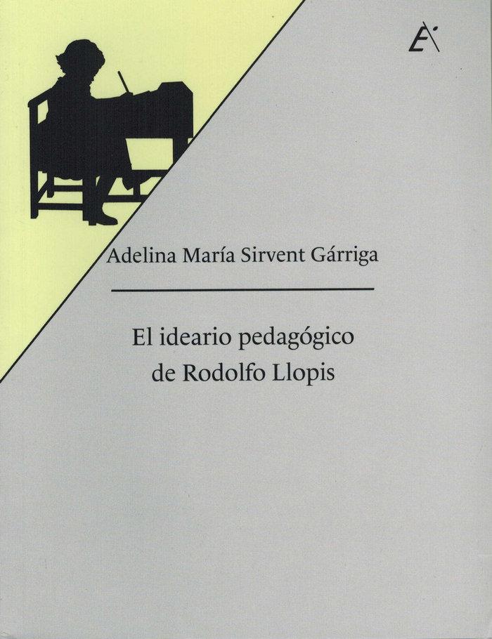 El ideario pedagogico de rodolfo llopis