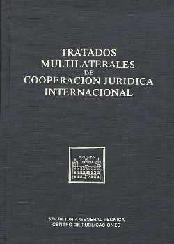 Tratados multilaterales de cooperacion juridica internaciona