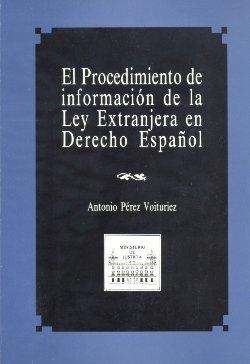 El procedimiento de informacion de la  ley extranjera en der