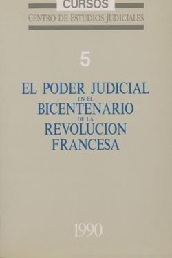 Poder judicial en el bicentenario de la revolucion francesa