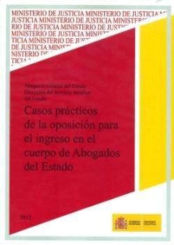 Casos practicos de la oposicion para el ingreso en el cuerpo