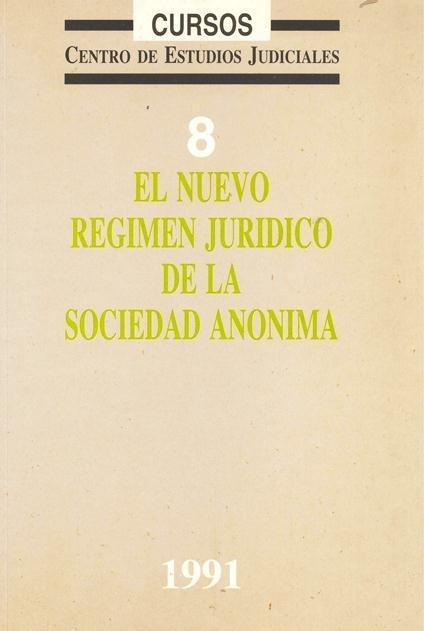 El nuevo regimen juridico de la sociedad anonima