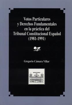 Votos particulares y derechos fundamentales en la practica d
