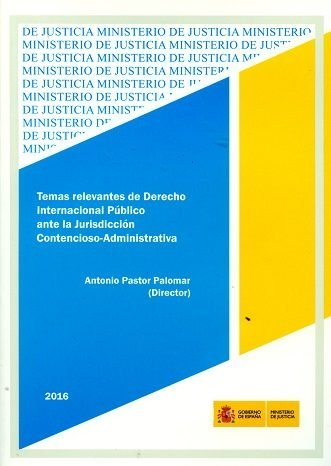 Temas relevantes de derecho internacional publico ante la ju