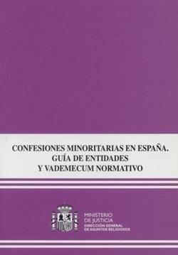 Confesiones minoritarias en españa, guia de entidades y vade