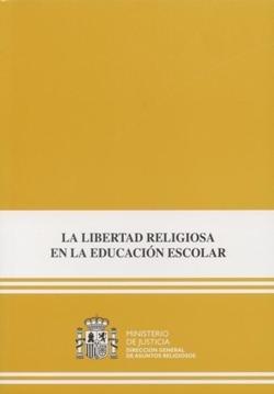 La libertad religiosa en la educacion escolar