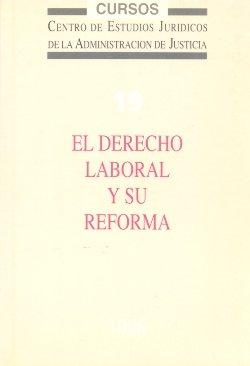 El derecho laboral y su reforma