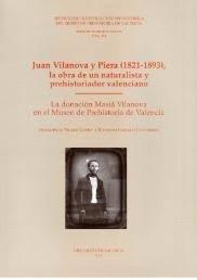Juan vilanova y piera, 1821-1893 : la obra de un naturalista