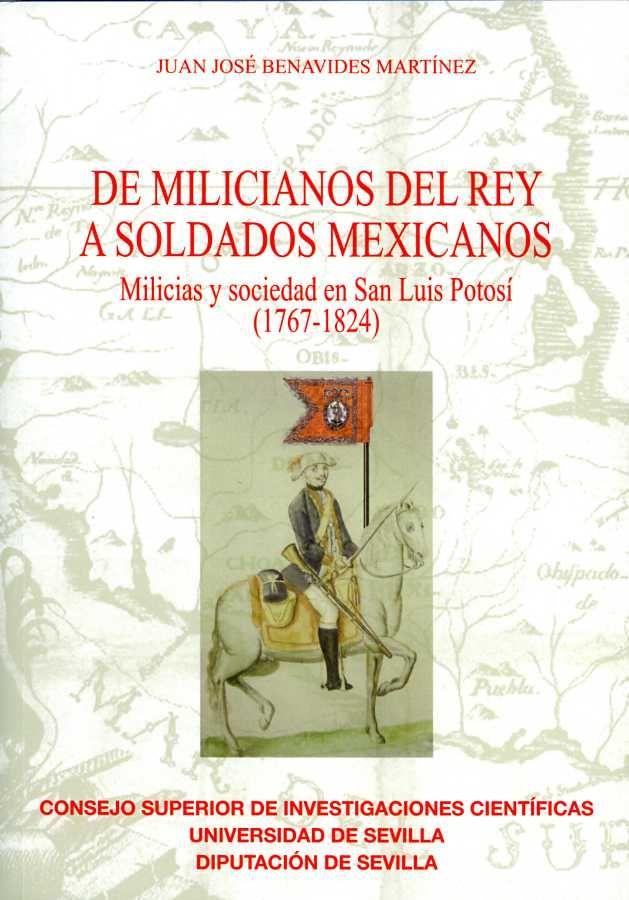 De milicianos del rey a soldados mexicanos.  milicias y soci